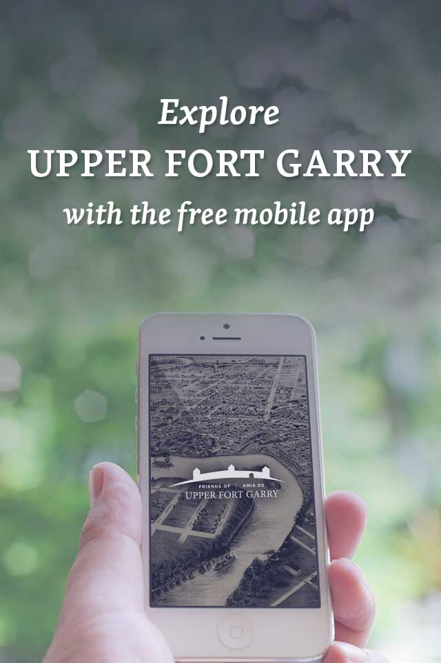 Explore Upper Fort Garry with the free mobile app