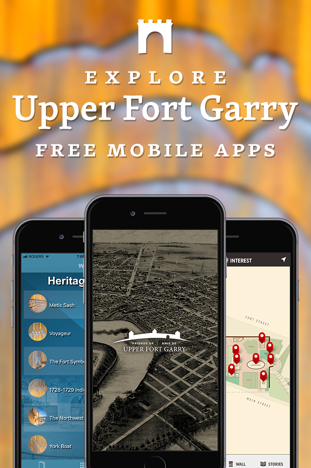 Explore Upper Fort Garry's Free Mobile App